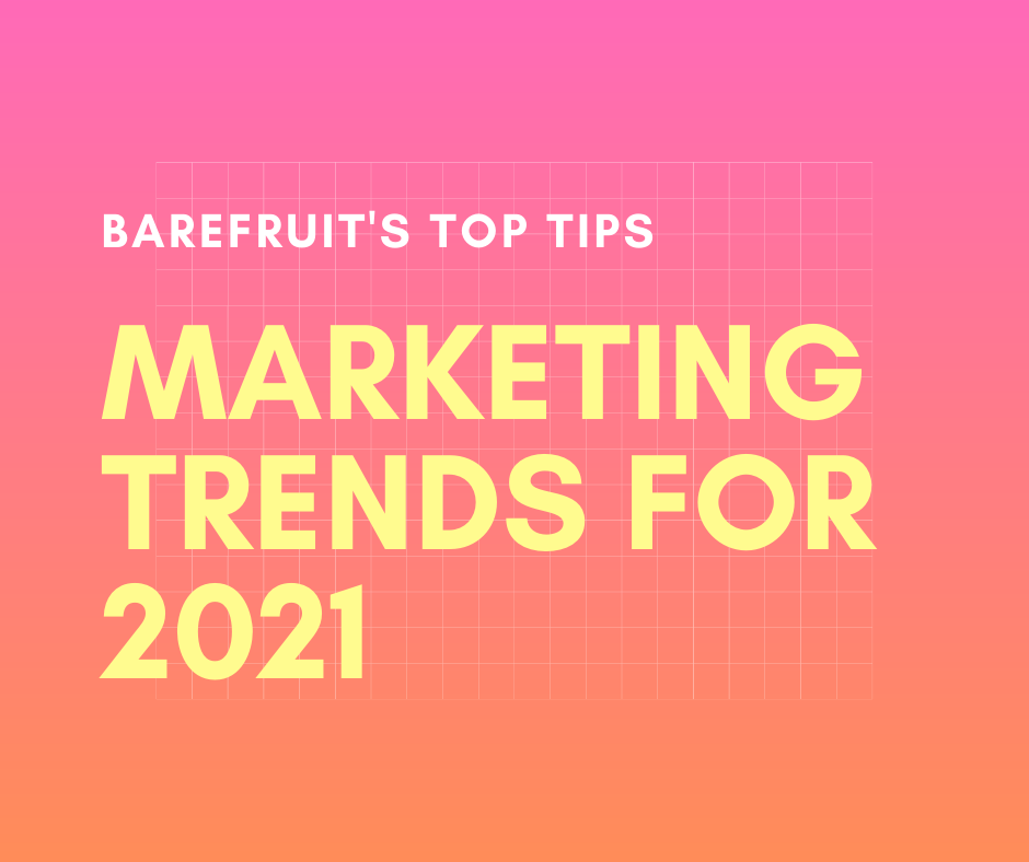 BFM 2021 Marketing Trends