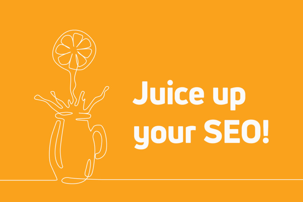 Juice_up_your_SEO